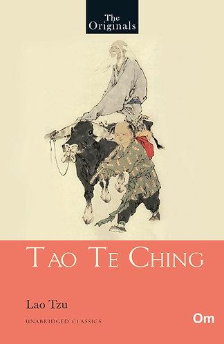 The Originals: Tao Te Ching : Unabridged Classics