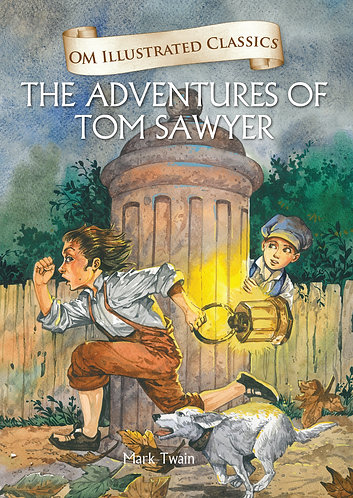 The Adventures of Tom Sawyer : Om Illustrated Classics
