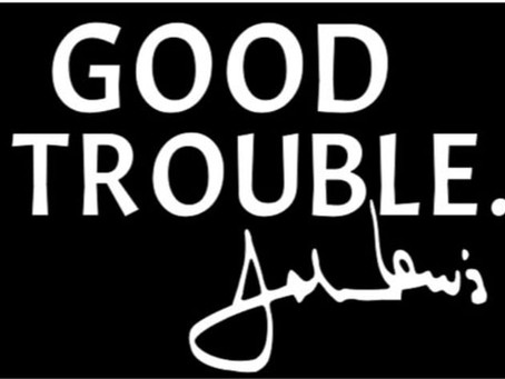 R.A.N Tip of the Week! Why Making Good Trouble Is Important