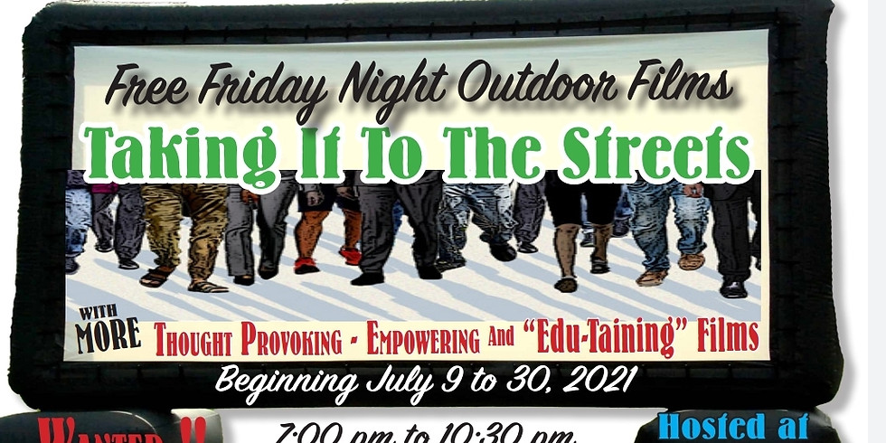 2nd Annual Taking It To The Streets: Free Friday Night Outdoor Films