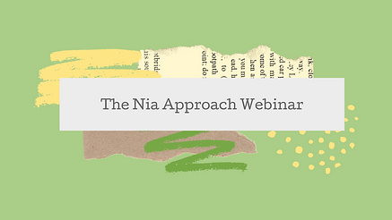 The Nia Approach Webinar.png