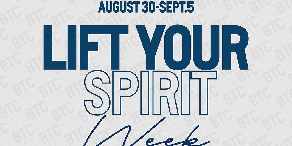 Lift Your Spirit Week