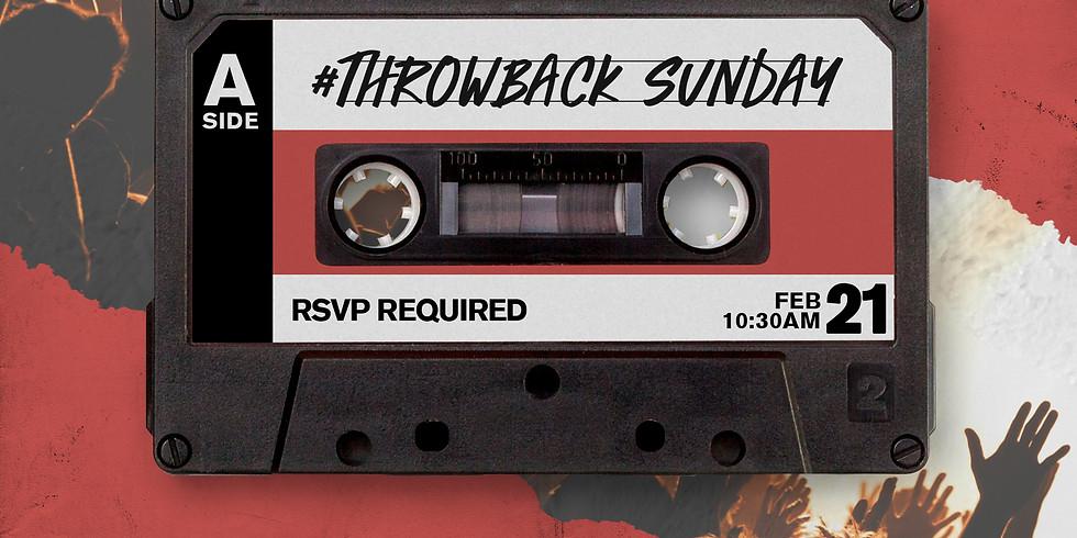 RSVP for Service: Feb 21st Throwback Sunday