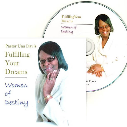 Fulfilling Your Dreams - Women of Destiny -CD
