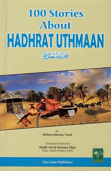 100 Stories About Hadhrat 'Uthman
