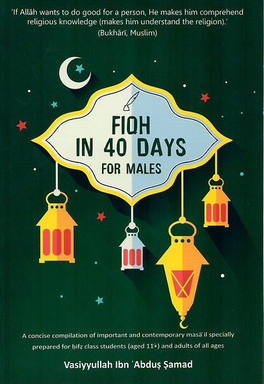 Fiqh In 40 Days For Males