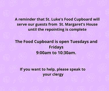 A reminder that St. Luke's Food Cupboard