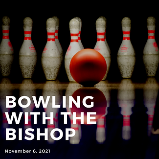 bowling with the bishop 2021.png