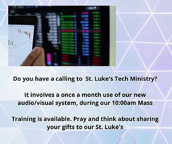 Do you have a calling to St. Luke's Tech