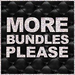 More Bundles Please.png