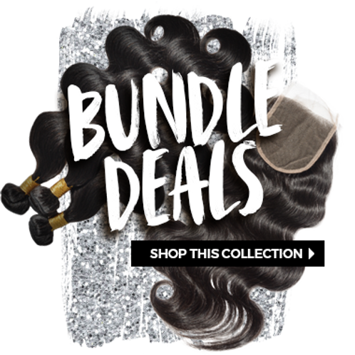 Bundle Deals w/ Closures