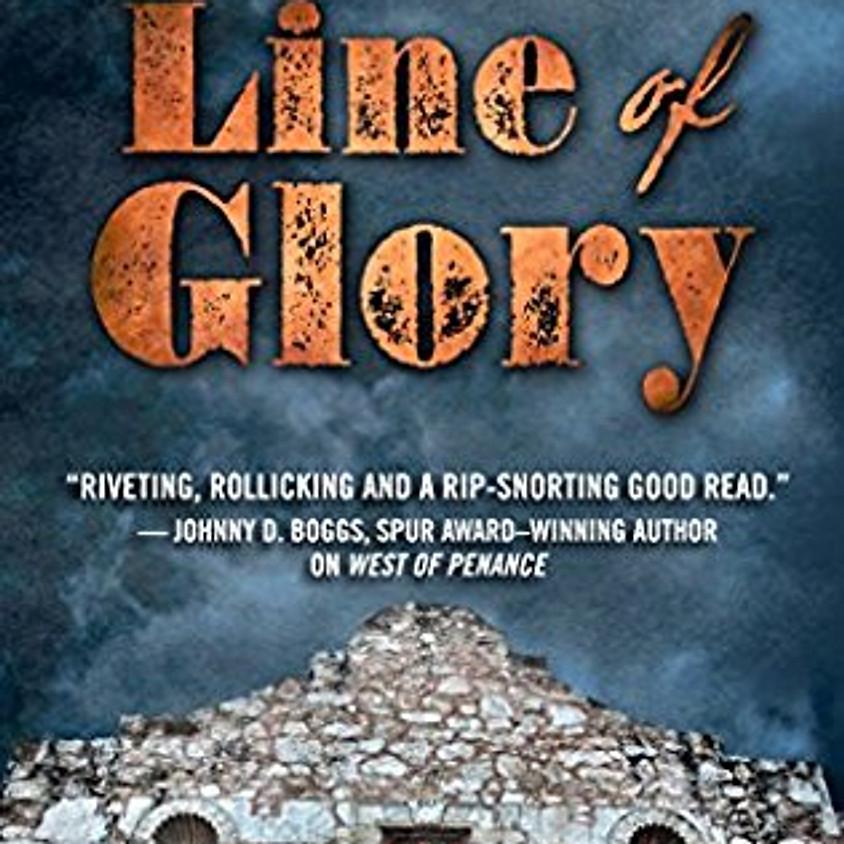 Line of Glory: A Novel of the Alamo