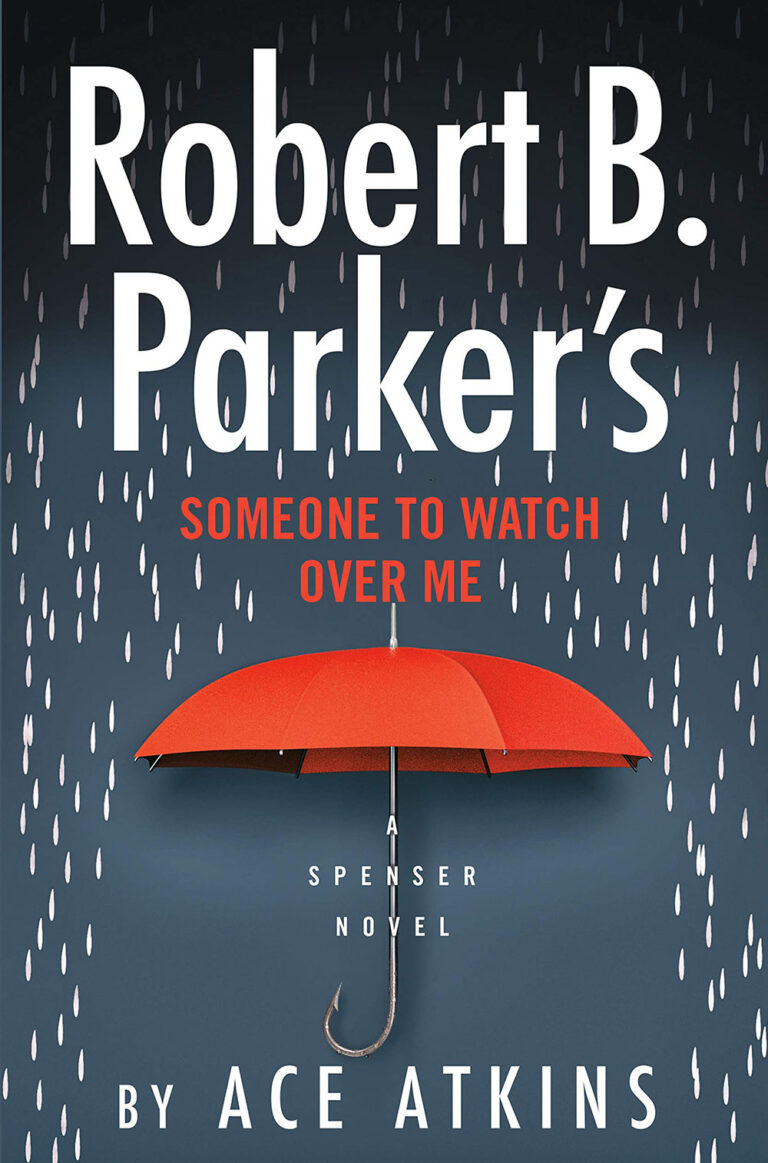 Someone to Watch Over Me By: Ace Atkins