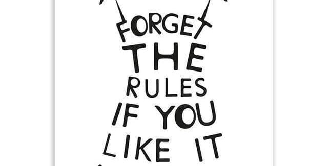 """Tranh canvas """"Forget the Rules"""""""