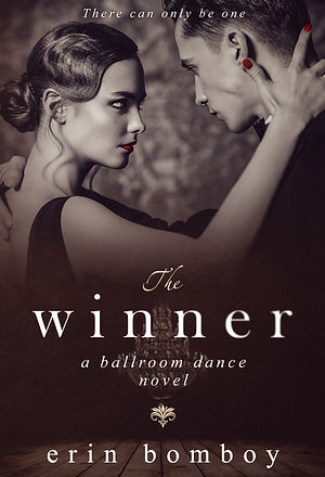 The Winner: A Ballroom Dance Novel by Erin Bomboy
