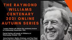 Raymond Williams Society Centenary 2021 Online Autumn Series