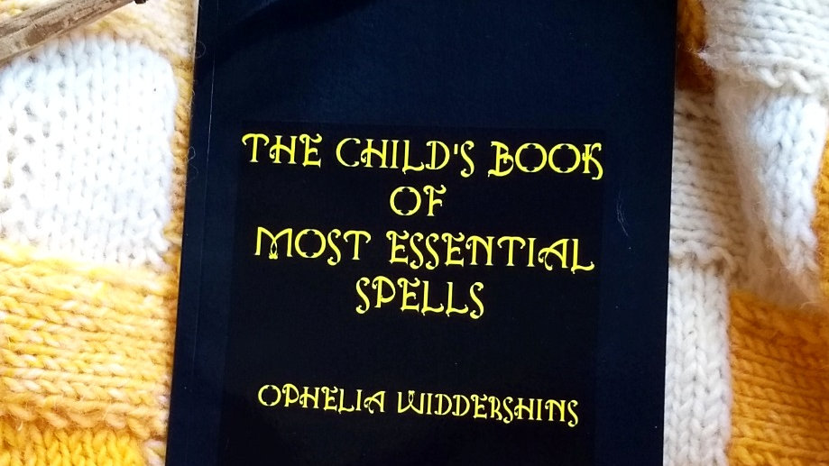 The Child's Book of Most Essential Spells