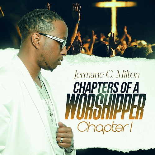 Chapters Of A Worshipper - Chapter I