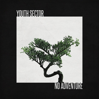 YOUTH SECTOR - NO ADVENTURE