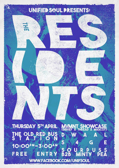 UNIFIED SOUL PRESENTS: RESIDENTS
