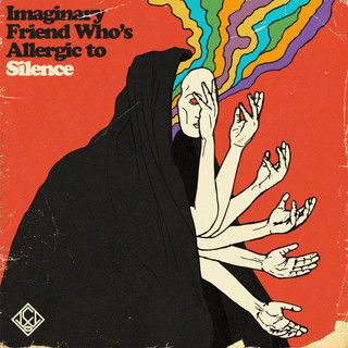 Imaginary Friend Who's Allergic to Silence