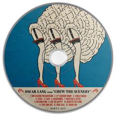 OSCAR LANG - CHEW THE SCENERY (CD)