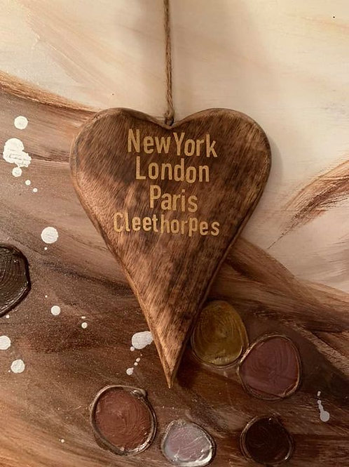 New York London Paris Cleethorpes (Your Town) Rustic Heart 17cm