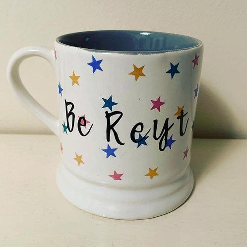 Be Reyt Star Mug