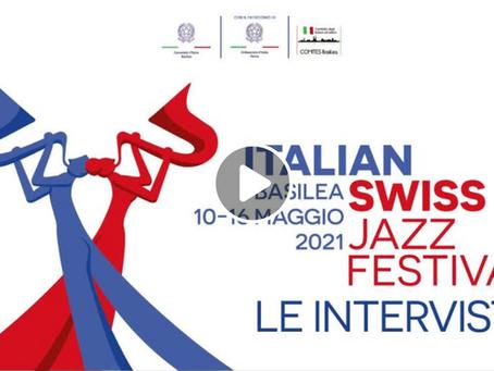 Intervista per l'Italian & Swiss Jazz Festival