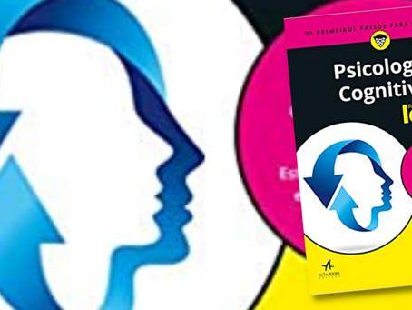 Dica de Leitura: Psicologia cognitiva para leigos