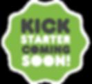 Coming soon kickstarter.png