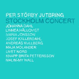 STOCKHOLM CONCERT (Live)