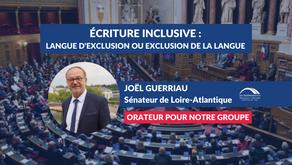 Joël GUERRIAU : Écriture inclusive 2/2 - La position du Groupe pendant le débat