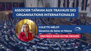 Colette MÉLOT : Associer Taïwan aux travaux des organisations internationales 2/2