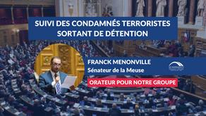 Franck MENONVILLE : Renforcer le suivi des condamnés terroristes sortant de détention