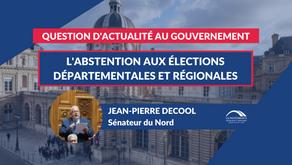 Jean-Pierre DECOOL : QAG - L'abstention aux élections départementales et régionales