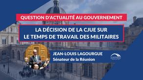 Jean-Louis LAGOURGUE : QAG - La décision de la CJUE sur le temps de travail des militaires