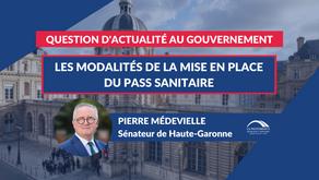 Pierre MÉDEVIELLE : QAG - Les modalités du Pass sanitaire