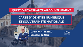 Dany WATTEBLED : QAG - Carte d'identité numérique et souveraineté nationale