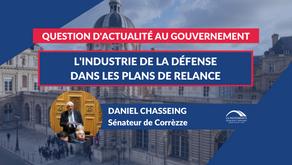 Daniel CHASSEING : QAG - La défense et l'industrie de l'armement dans les plans de Relance