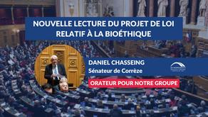 Daniel CHASSEING : Nouvelle lecture du projet de loi relatif à la bioéthique
