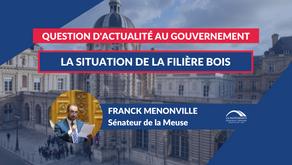 Franck MENONVILLE : QAG - La situation de la filière bois