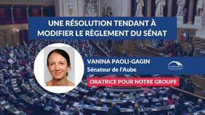 Vanina PAOLI-GAGIN : Une résolution tendant à modifier le Règlement du Sénat