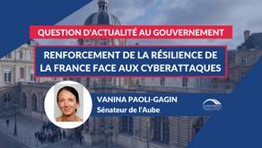 Vanina PAOLI-GAGIN : QAG - Renforcement de la résilience de la France face aux cyberattaques
