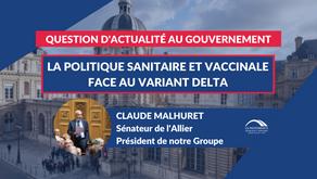 Claude MALHURET : QAG - La politique sanitaire et vaccinale face au variant Delta