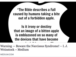 WARNING—Beware the Narcissus Syndrome!