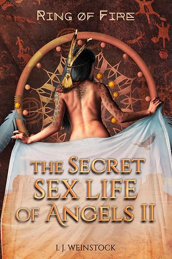 "THE SECRET SEX LIFE OF ANGELS II ""Ring of Fire"".jpg"