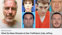 What Do Mass Shooters & Sex Traffickers (Like Jeffrey Epstein) Have in Common? And Why Should We