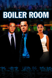 The movie Boiler Room