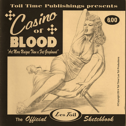 Casino of Blood: The Les Toil Sketchbook